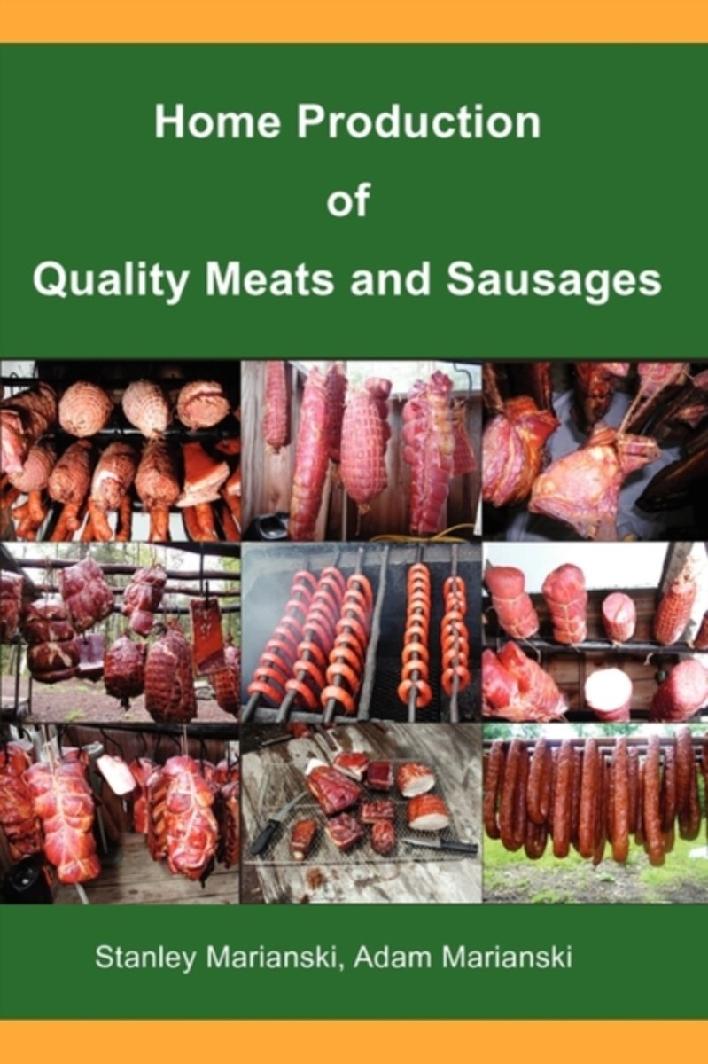 Home Production of Quality Meats and Sausages –  Marianski & Marianski