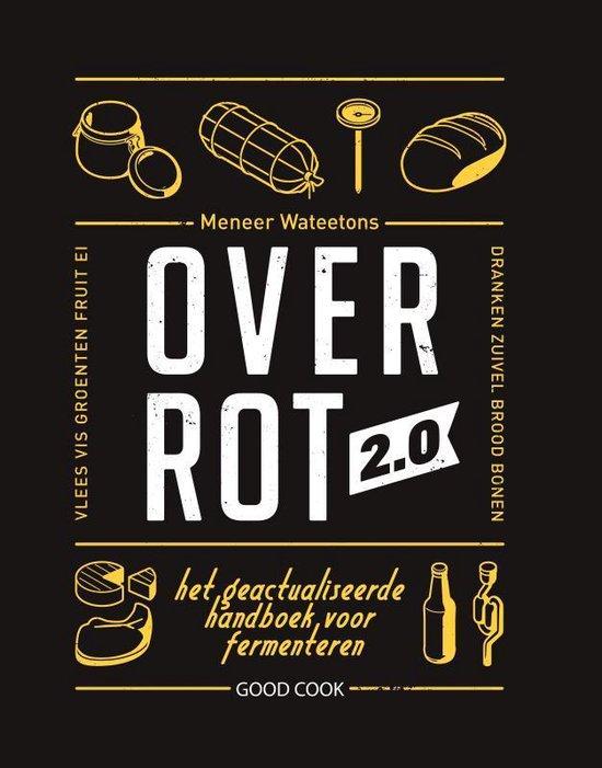 Over Rot 2.0 Wateetons